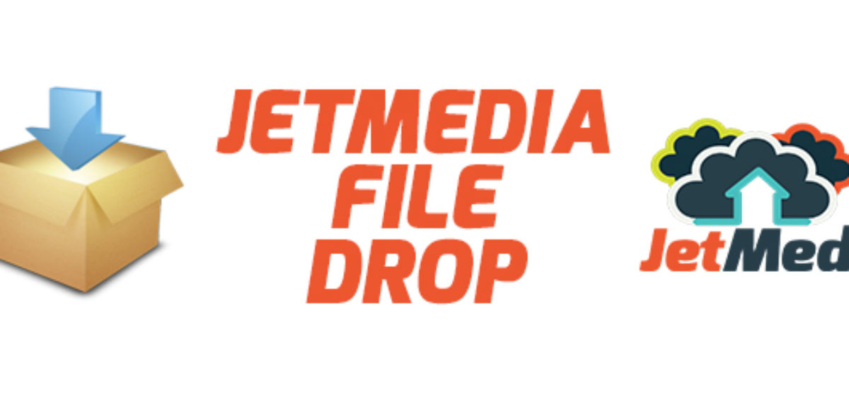 jetmedia-file-drop-service