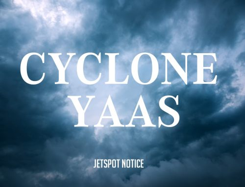 JETSPOT – Cyclone Yaas Notice for Customers